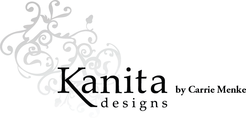 Kanita Designs by Carrie Menke